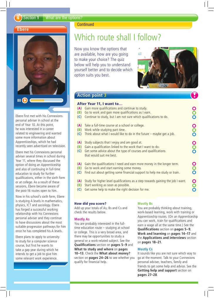 Action point 3   After Year 11, I want to…   (A) Gain more qualifications and continue to study.   (B) Go to work and gain ...