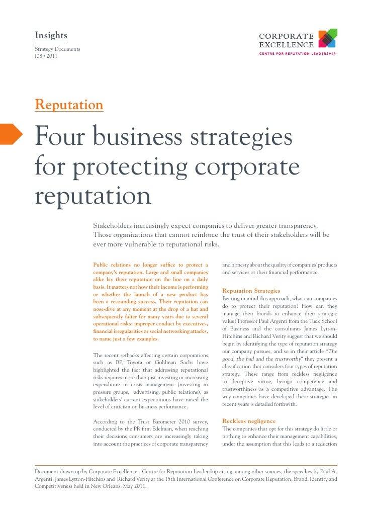 InsightsStrategy DocumentsI08 / 2011ReputationFour business strategiesfor protecting corporatereputation                  ...