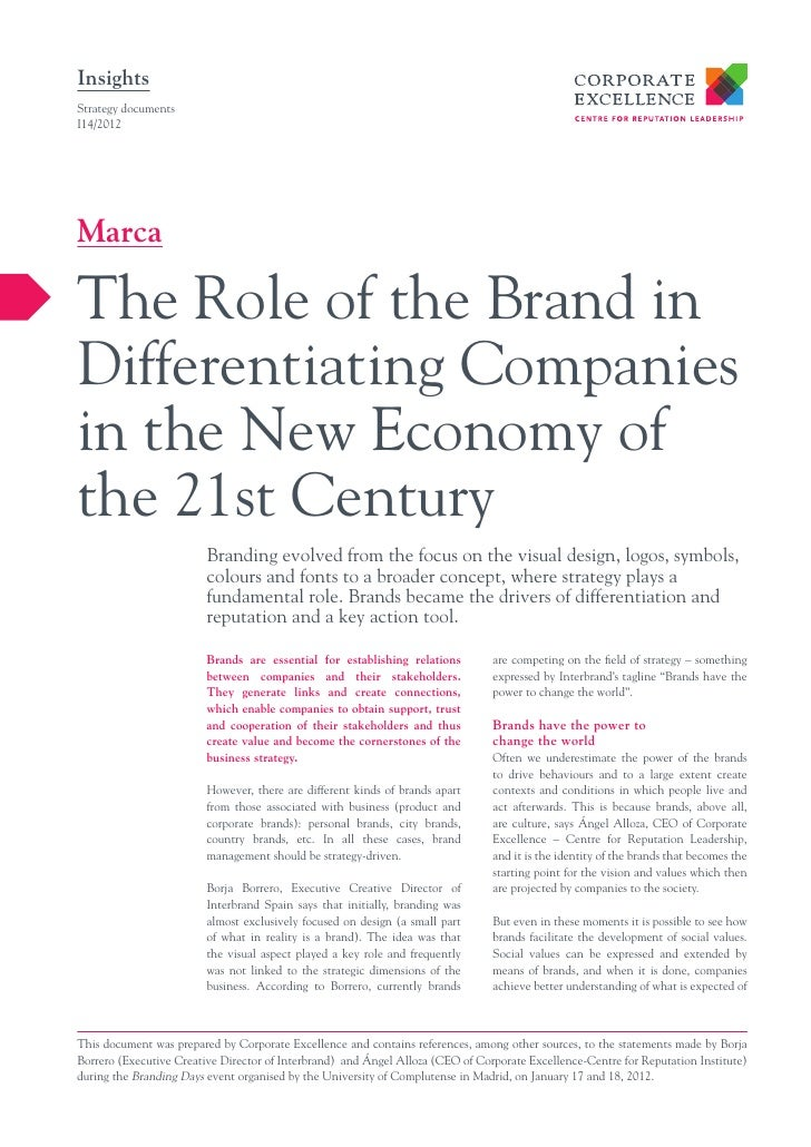 InsightsStrategy documentsI14/2012MarcaThe Role of the Brand inDifferentiating Companiesin the New Economy ofthe 21st Cent...