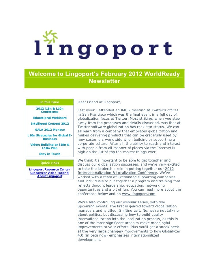 Welcome to Lingoports February 2012 WorldReady                  Newsletter        In this Issue           Dear Friend of L...