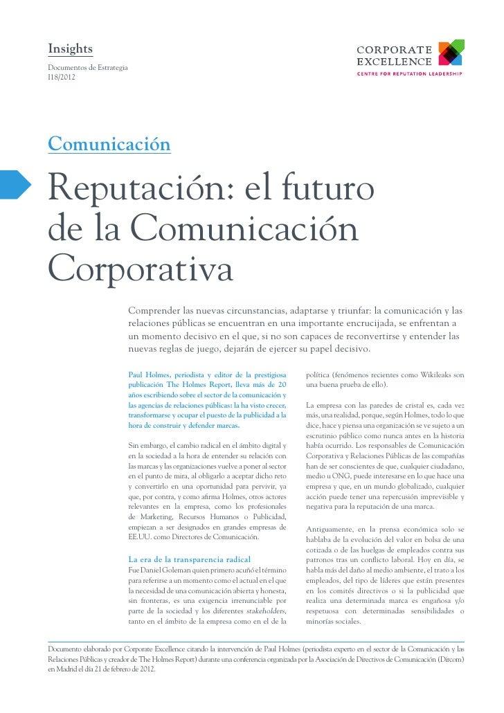 InsightsDocumentos de EstrategiaI18/2012ComunicaciónReputación: el futurode la ComunicaciónCorporativa                    ...