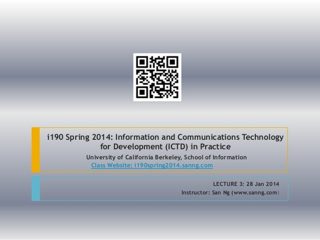 UCB i190 Spring 2014 ICTD in Practice Lect 3
