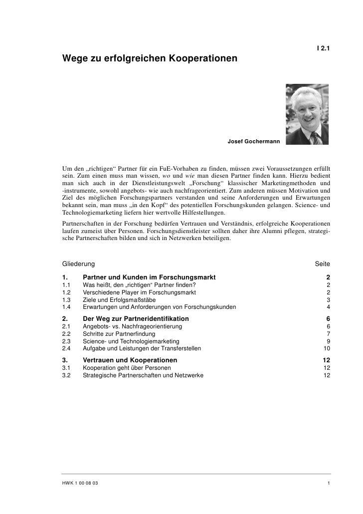 I 2.1 Wege zu erfolgreichen Kooperationen                                                                 Josef Gochermann...