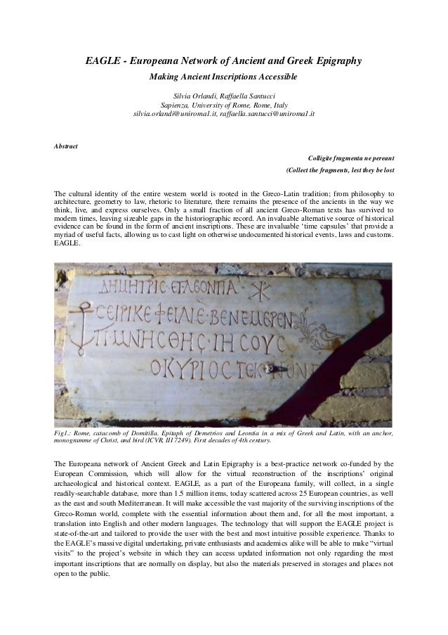 EAGLE - Europeana Network of Ancient and Greek Epigraphy Making Ancient Inscriptions Accessible Silvia Orlandi, Raffaella ...