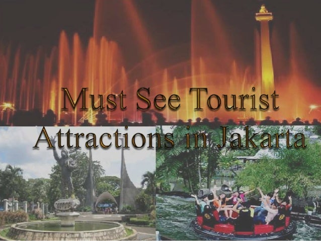 Must see tourist attractions in jakarta for Must see attractions in philadelphia
