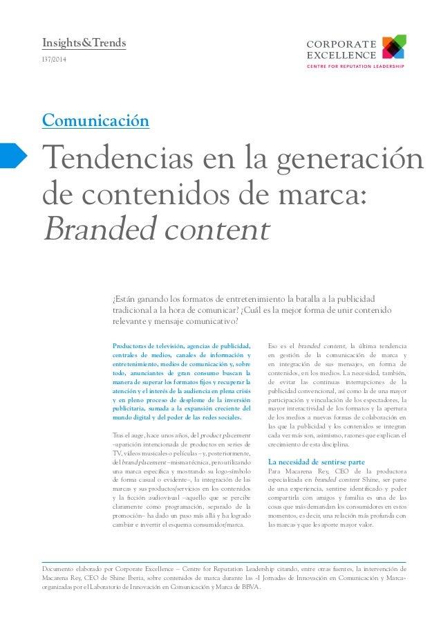 Insights&Trends I37/2014  Comunicación  Tendencias en la generación de contenidos de marca: Branded content ¿Están ganando...