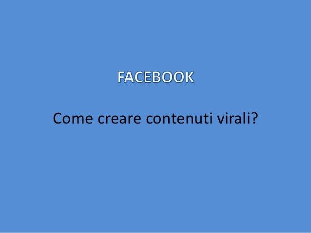 Come creare contenuti virali?