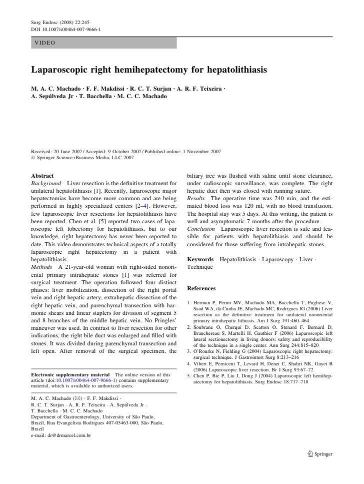 Surg Endosc (2008) 22:245 DOI 10.1007/s00464-007-9666-1   VIDEO    Laparoscopic right hemihepatectomy for hepatolithiasis ...