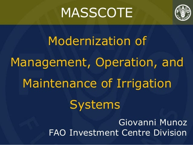MASSCOTE: Modernization of Management, Operation, and Maintenance of Irrigation Systems