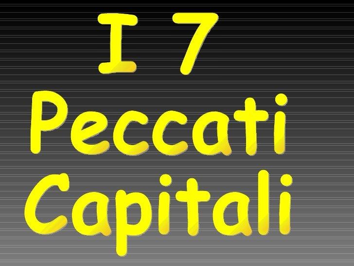 I 7 Peccati Capitali