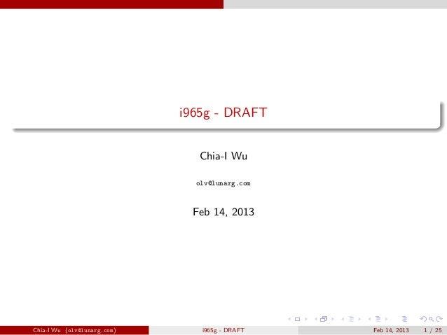 i965g - DRAFT                               Chia-I Wu                               olv@lunarg.com                        ...