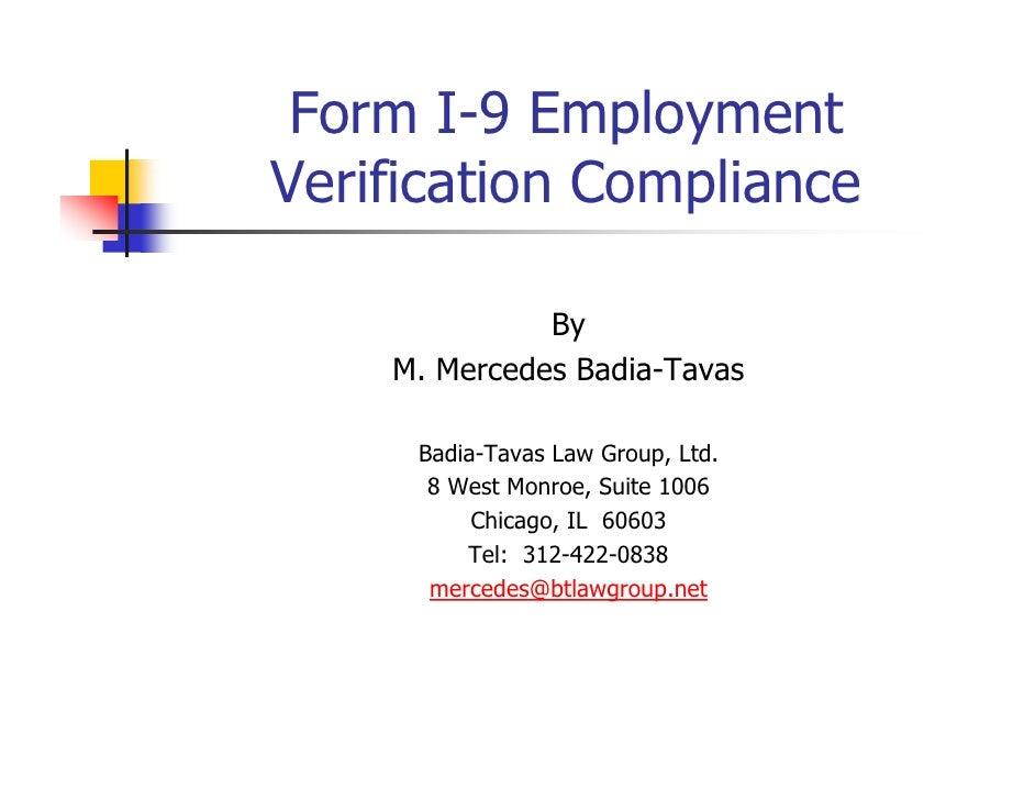 Form I-9 Employment Verification Compliance                By     M. Mercedes Badia-Tavas       Badia-Tavas Law Group, Ltd...