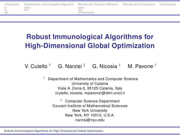 Introduction   Optimization Immunological Algorithm   Metrics and Dynamic Behavior   Results and Comparison   Conclusions ...