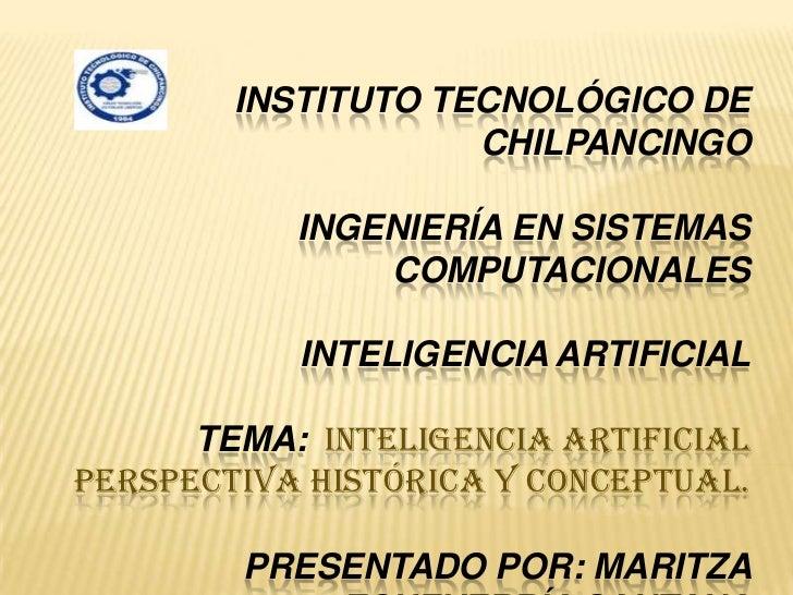 Inteligencia Artificial .perspectiva historica y conceptual