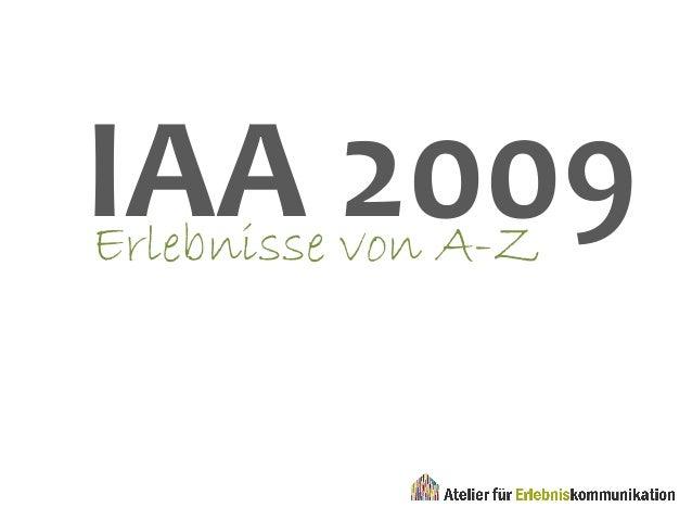 IAA 2009Erlebnisse von A-Z