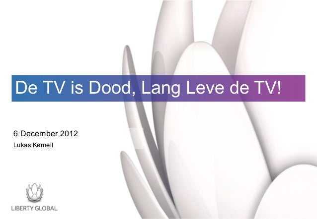 """IAA """"de tv is dood, lang leve de tv"""" Liberty Global, Lukas Kernell"""