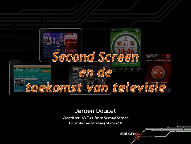 """IAA """"de tv is dood, lang leve de tv"""" Station 10, Jeroen Doucet"""