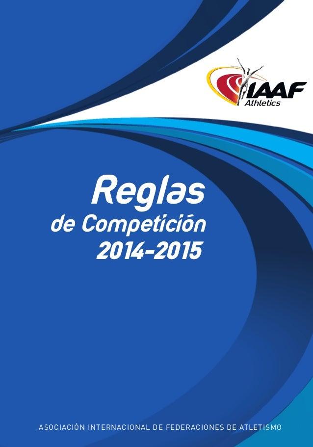 81860couv- 02/12/13 13:35 Página 1  Reglas de Competición 2014-2015  Asociación Internacional de Federaciones de Atletismo...