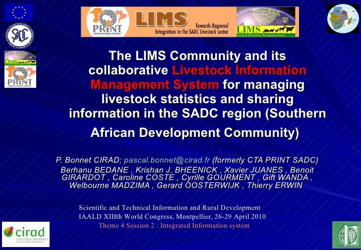 The LIMS Community and its collaborative  Livestock Information Management System  for managing livestock statistics and s...