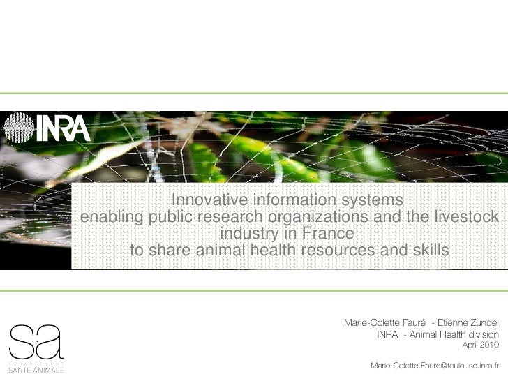 Innovative information systems  enabling public research organizations and the livestock industry in France  to share anim...