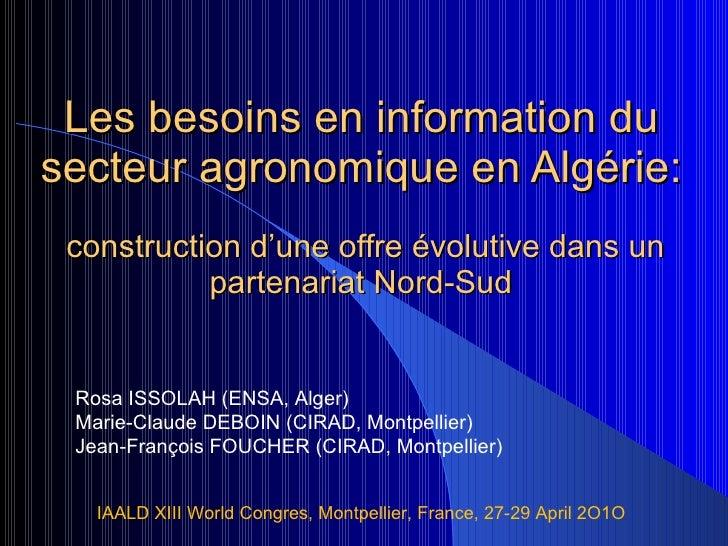 Les besoins en information du secteur agronomique en Algérie:  construction d'une offre évolutive dans un partenariat Nord...