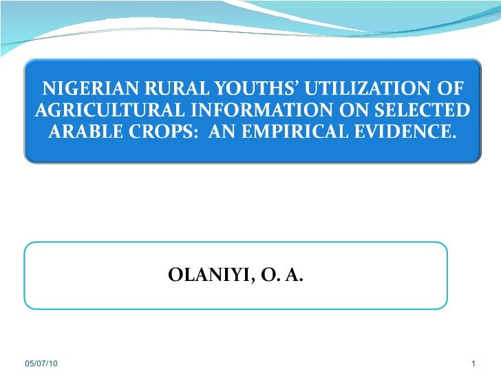 Nigerian rural youths' utilization of agricultural information on selected arable crops: an empirical evidence