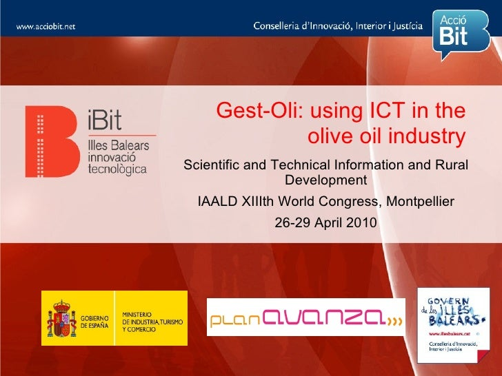 Gest-Oli: using ICT in the                olive oil industry Scientific and Technical Information and Rural               ...