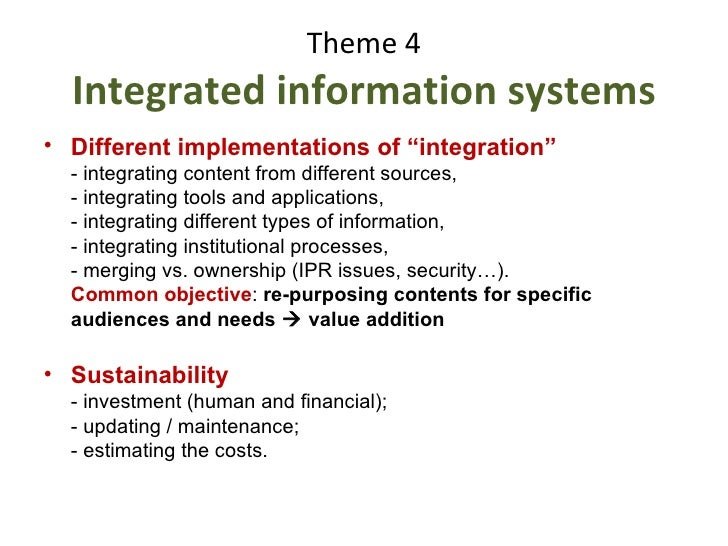 Theme 4 Integrated information systems Report IAALD 13 th  Congress Montpellier, France, 26-29 April 2010