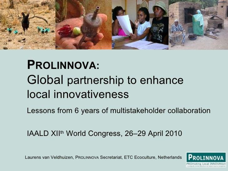 PROLINNOVA: Global partnership to enhance local innovativeness