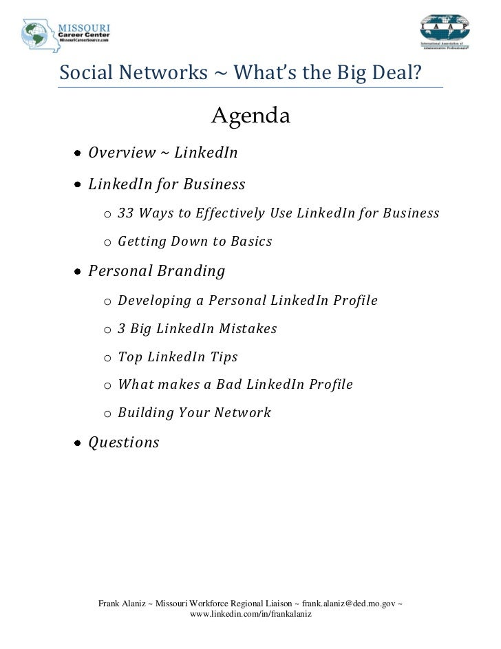 Social Networks ~ What's the Big Deal?                                Agenda   Overview ~ LinkedIn   LinkedIn for Business...