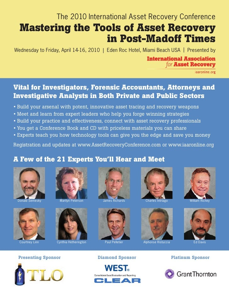 The 2010 International Asset Recovery Conference   Mastering the Tools of Asset Recovery                   in Post-Madoff ...