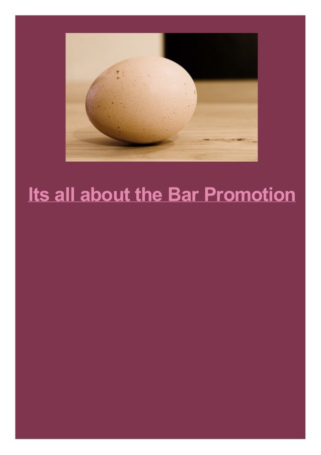 Its all about the Bar Promotion