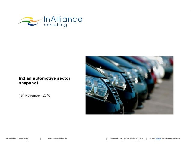 InAlliance Consulting | www.inalliance.eu Indian automotive sector snapshot 18th November 2010 | Version : IA_auto_sector_...