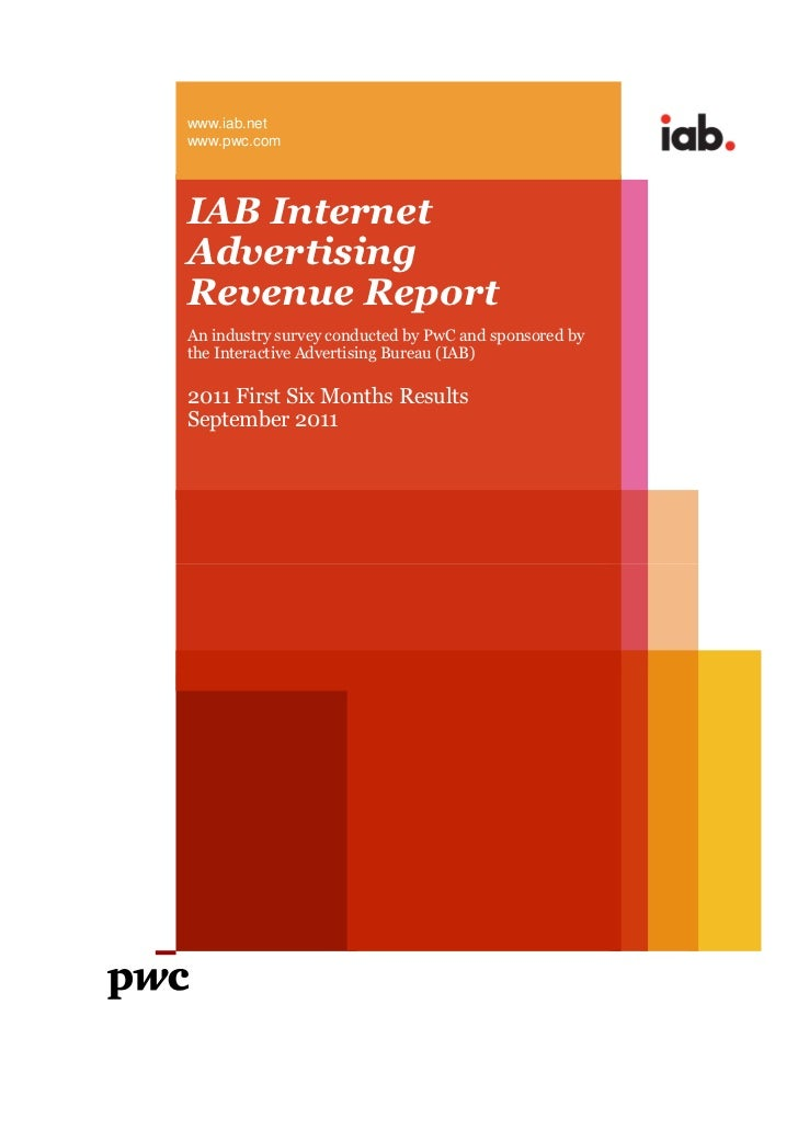 www.iab.netwww.pwc.comIAB InternetAdvertisingRevenue ReportAn industry survey conducted by PwC and sponsored bythe Interac...