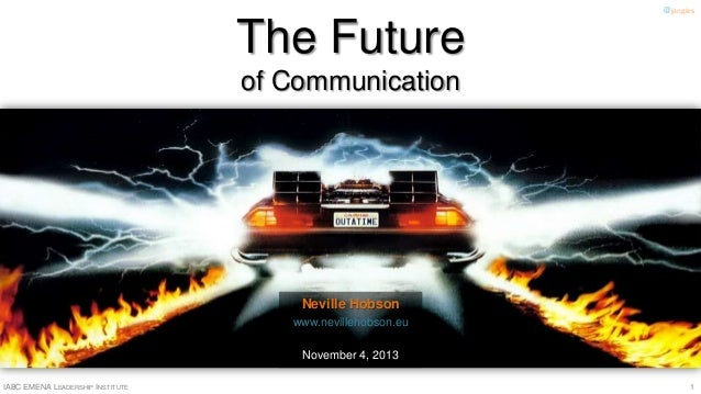The Future of Communication
