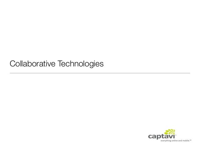 Keeping in Touch -- Collaborative Technologies