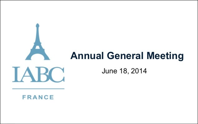 IABC France AGM 2014: Review and New Strategy