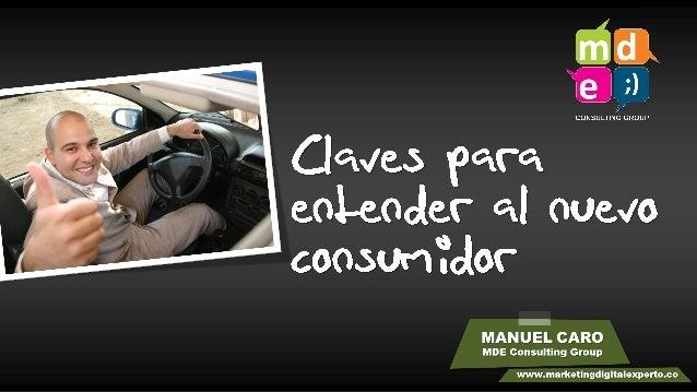 Claves para entender al nuevo consumidor digital - IAB Colombia Digital Day 2013