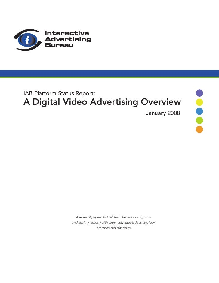 IAB Platform Status Report:A Digital Video Advertising Overview                                                           ...