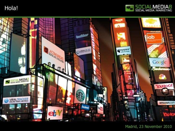 Social Media Marketing - Deep Dive - IAB Spain Madrid 2010