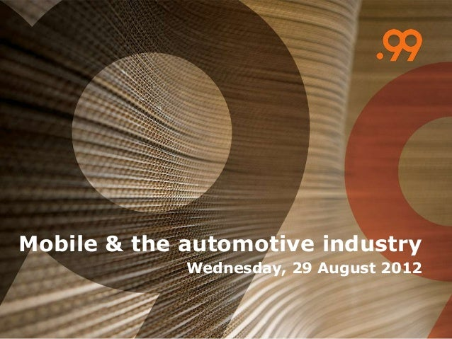 Mobile & the automotive industry Wednesday, 29 August 2012