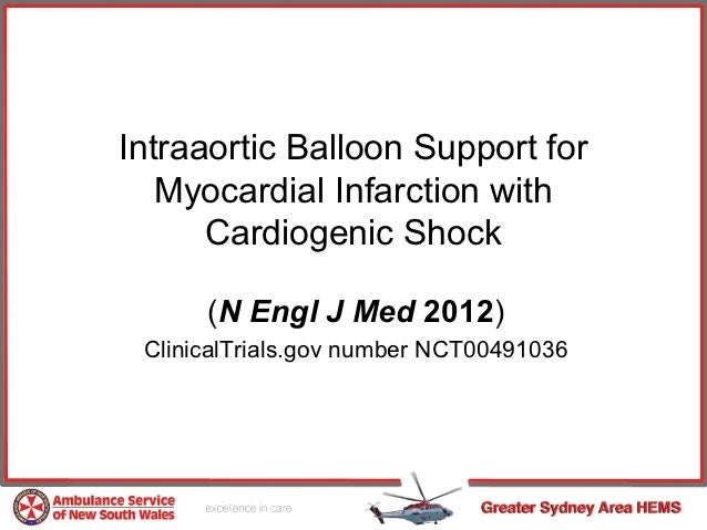 Intraaortic Balloon Support for   Myocardial Infarction with      Cardiogenic Shock      (N Engl J Med 2012) ClinicalTrial...