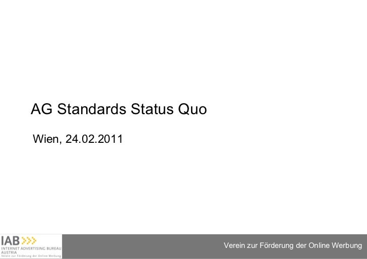 AG Standards Status Quo Wien, 24.02.2011