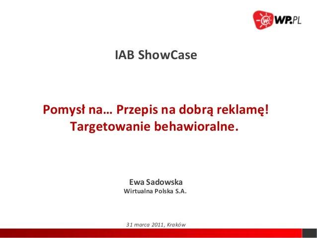 IAB Show Case - Krakow - targetowanie behawioralne.
