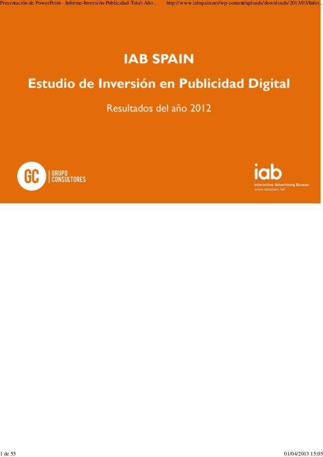 Iab Spain: Estudio  sobre inversion publicitaria medios digitales. Total 2012