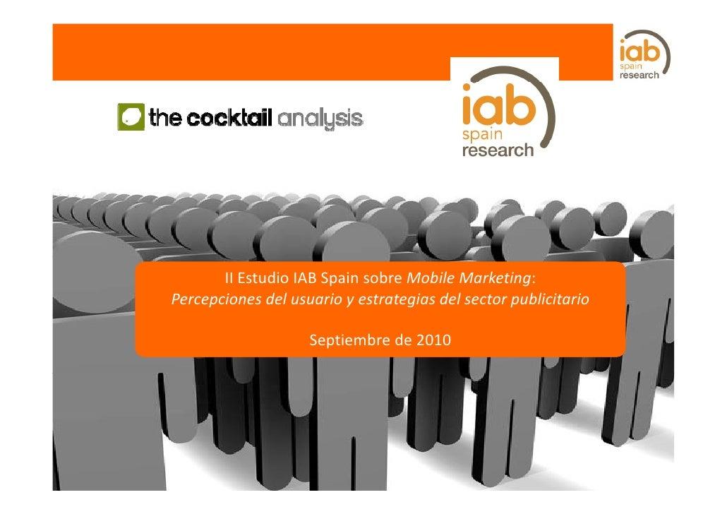 II Estudio IAB Spain sobre Mobile Marketing. 2010