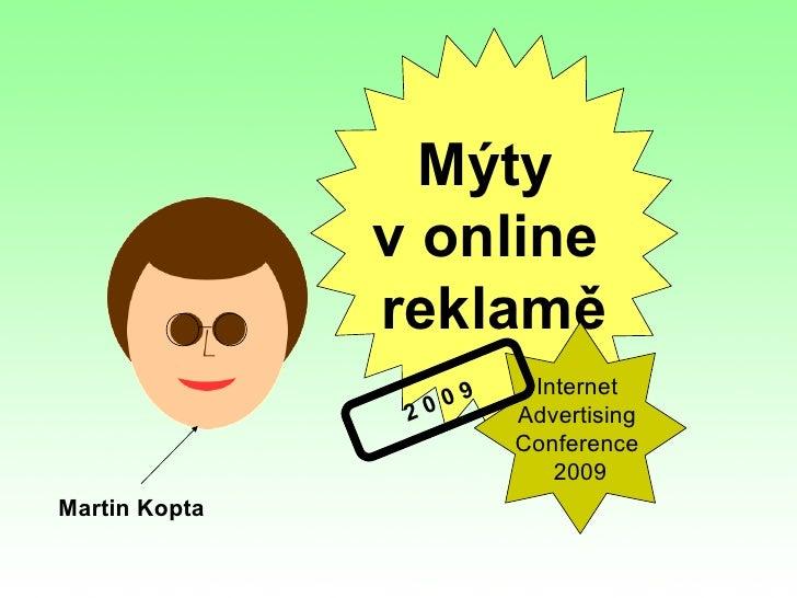 Mýty                v online                reklamě                            Internet                      09           ...