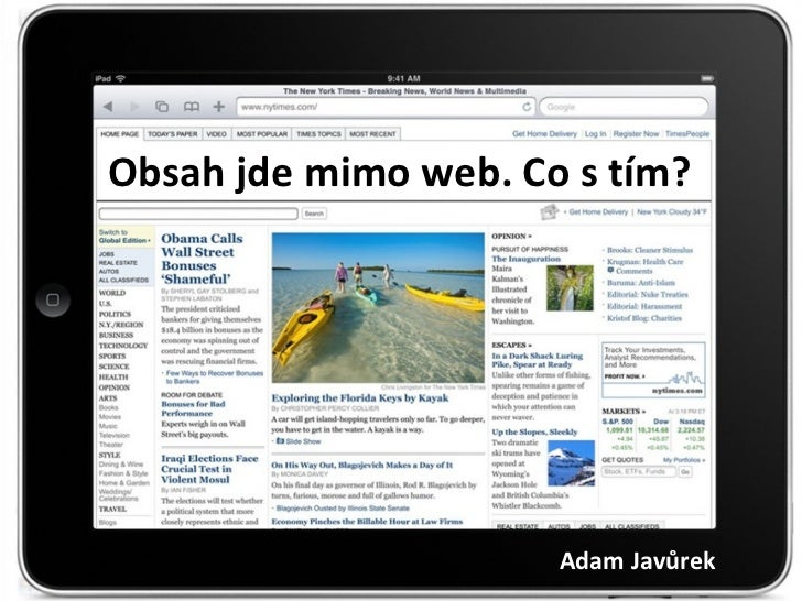 iPad, tablety, smartphony a média. Jak si rozumí?