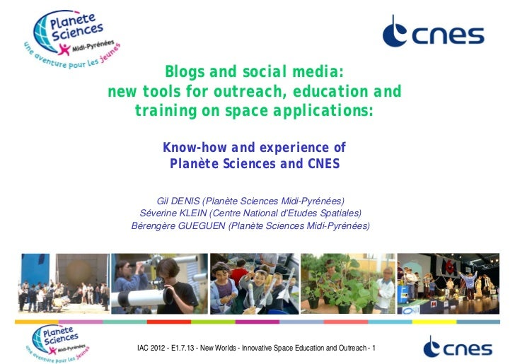 Blogs and social media:new tools for outreach, education and   training on space applications:           Know-how and expe...