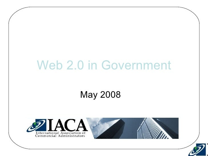 Web 2.0 in Government May 2008